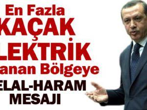 Başbakan Tayyip Erdoğan'dan Kaçak Elektirik Kullananlara Mesaj
