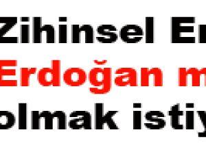 Üstün yetenekli Erdoğan meşhur olmak istiyor!