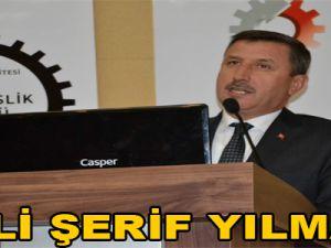 VALİ ŞERİF YILMAZ: