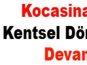 Kocasinan'da Kentsel Dönüşüme Devam