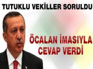 Başbakan Erdoğan'dan Tutuklu Vekillere İmalı Cevap