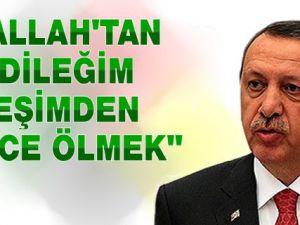 Başbakan Erdoğan'ın Allah'tan Dileği: Eşi Emine Hanım'dan Önce Ölmek!...