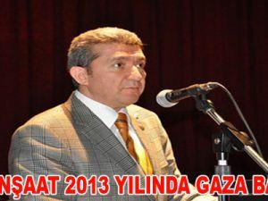 KINAŞ İNŞAAT 2013 YILINDA GAZA BASACAK
