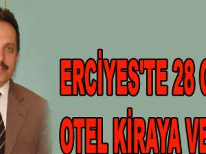 ERCİYES'TE 28 ODALI OTEL KİRAYA VERİLDİ