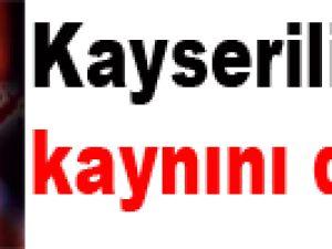 KAYSERİ'DE GELİN KAYNI'NI SOPAYLA DÖVDÜ