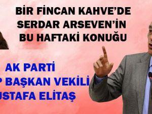 Bir Fincan Kahve'de Serdar Arseven'in konuğu Mustafa Elitaş