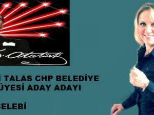 CHP TALAS MECLİS ÜYESİ A.ADAYI FATMA ÇELEBİ