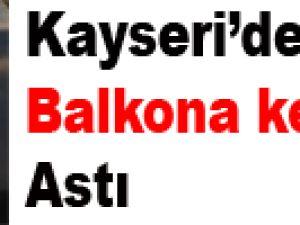 KAYSERİ'DE  KENDİNİ ASTI