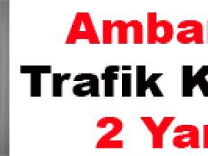 Ambar'da Trafik Kazası: 2 Yaralı
