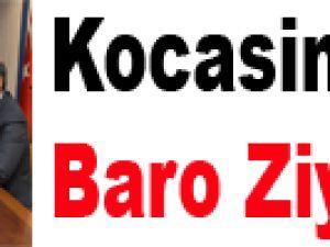 Kocasinan'a Baro Ziyareti