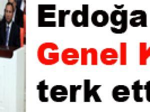Erdoğan  Genel Kurulu terk etti