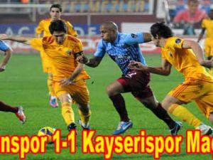 Trabzonspor 1-1 Kayserispor Maç Özeti