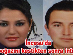 İncesu'da Eşinin boğazını kestikten sonra intihar etti