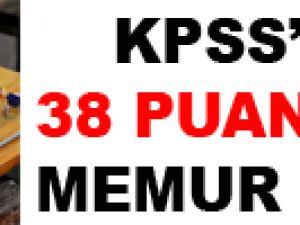 KPSS'de 38 aldı memur oldu!