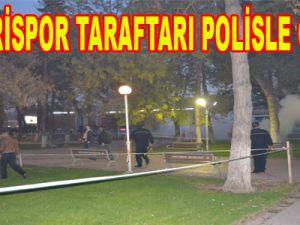 KAYSERİSPOR TARAFTARI POLİSLE ÇATIŞTI