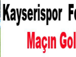 Fenerbahçe 1-1 Kayserispor Maçın Golleri