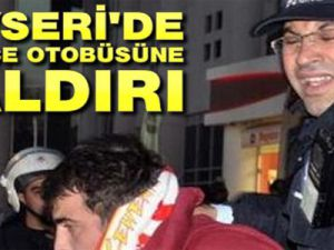 Kayseri'de Fenerbahçe Otobüsüne çirkin Saldırı!..