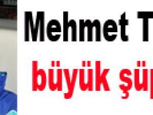 Mehmet Topuz'da büyük şüphe!..