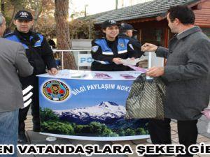 POLİSTEN VATANDAŞLARA ŞEKER GİBİ UYARI