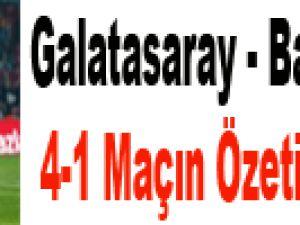 Galatasaray - Balıkesirspor: 4-1 Maçın Özeti
