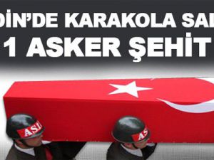 PKK Mardin'de Karakola Saldırdı! 1 Asker Şehit