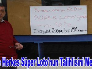 Kayseri'de Herkes  Süper Loto'nun Talihlisini Merak Ediyor