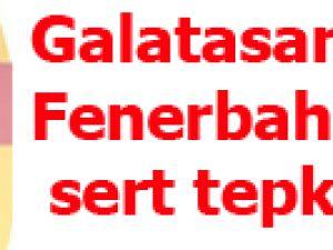 Galatasaray'dan Fenerbahçe'ye sert tepki