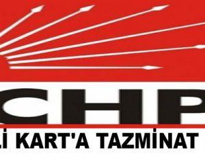 CHP'li Kart'a Tazminat Şoku
