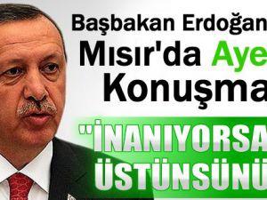 Başbakan Erdoğan'dan Mısır'da Ayet'li Konuşma: 'İnanıyorsanız Üstünsünüz!..'