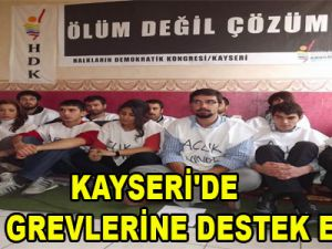 KAYSERİ'DE AÇLIK GREVLERİNE DESTEK EYLEMİ