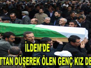 KAYSERİ İLDEM'DE 5'İNCİ KATTAN DÜŞEREK ÖLEN GENÇ KIZ DEFNEDİLDİ