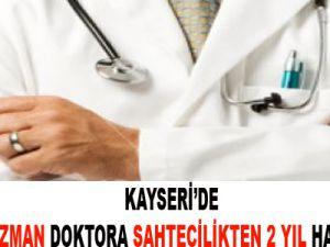 Kayseri'de Doktora Sahtecilikten 2 Yıl 6 Ay Hapis Cezası Verildi