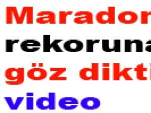 Maradona'nın rekoruna göz dikti! video