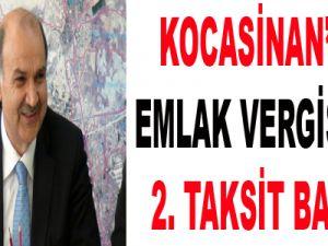KOCASİNAN'DA EMLAK VERGİSİNDE 2. TAKSİT BAŞLADI