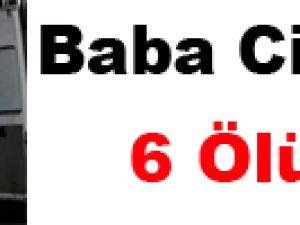 BAĞCILAR'DA BABA CİNNET: 6 ÖLÜ