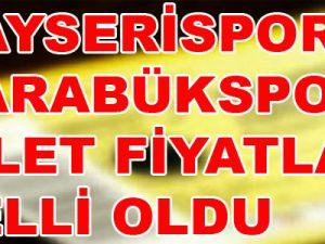 KAYSERİSPOR-KARDEMİR D.Ç KARABÜKSPOR MAÇ BİLET FİYATLARI BELLİ OLDU