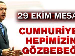 Başbakan Erdoğan'ın 29 Ekim mesajı
