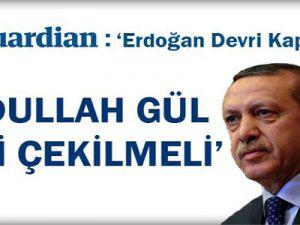 The Guardian: 'Erdoğan devri kapanmaz'