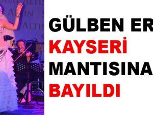GÜLBEN ERGEN KAYSERİ'YE VE MANTIYA BAYILDI