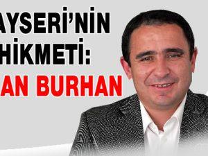 Kayseri'nin hikmeti: Sinan Burhan