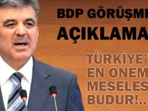 Abdullah Gül'den BDP görüşmesi açıklaması