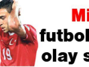 Milli futbolcudan olay sözler!