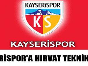 KAYSERİSPOR'A HIRVAT TEKNİK ADAM