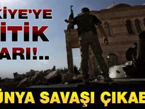 Türkiye Suriye'ye Girerse 3. Dünya Savaşı Çıkabilir!..