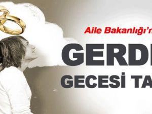 Aile Bakanlığı'ndan 'Gerdek Gecesi' Tarifi!