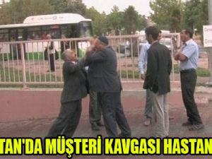 KARPUZATAN'DA MÜŞTERİ KAVGASI HASTANEDE BİTTİ