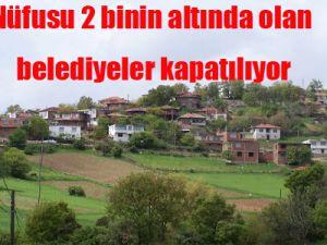 Bakan Şahin: Nüfusu 2 binin altında olan belediyeler kapanacak
