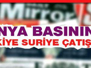 Dünya Basınında Türkiye Suriye Çatışması