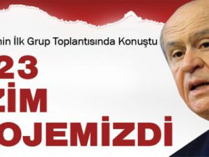 Devlet Bahçeli: 2023 Vizyonu MHP'nin Vizyonudur