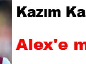 Kazım Kazım'dan Alex'e mesaj